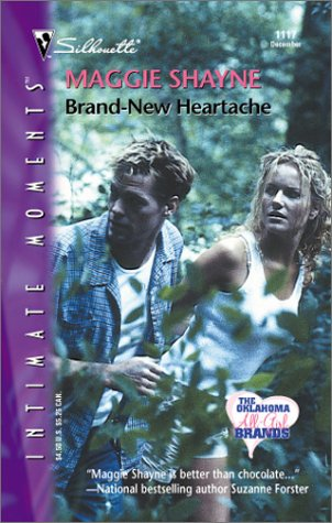 Brand - New Heartache (The Oklahoma All-Girl Brands) (Silhouette Intimate Moments)