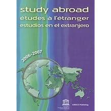 Study Abroad: Etudes A L'Etranger/Estudios En El Extranjero