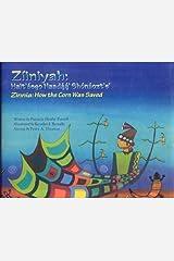 Zinnia: How the Corn Was Saved Hardcover