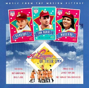 Cover of A League Of Their Own: Music From The Motion Picture