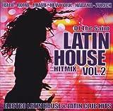 DJ the Saint Latin House Hit Mix 2 / Various