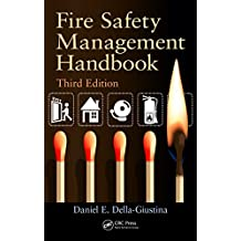 Fire Safety Management Handbook, Third Edition