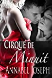 Cirque de Minuit, Annabel Joseph, 0615608221