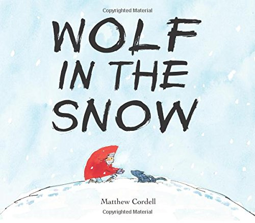 Wolf in the Snow 2018 Caldecott Medal Winner