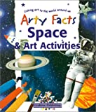 Space and Art Activities, Polly Goodman, 0778711404