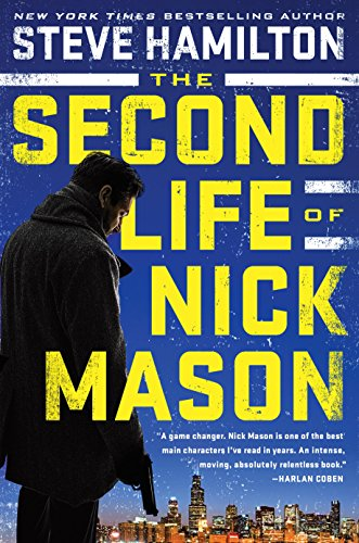 The Second Life of Nick Mason (A Nick Mason Novel Book 1)