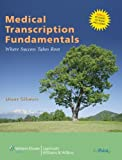 img - for Medical Transcription Fundamentals by Diane Gilmore CMT FAAMT (2008-02-14) book / textbook / text book