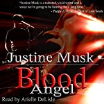 Blood Angel | Justine Musk