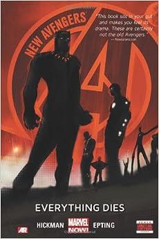 New Avengers - Volume 1: Everything Dies (Marvel Now) (New Avengers (Pdf))