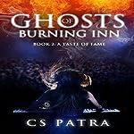 A Taste of Fame: Ghosts of Burning Inn, Book 2 | CS Patra