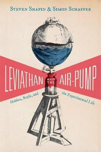 leviathan-and-the-air-pump-hobbes-boyle-and-the-experimental-life-princeton-classics