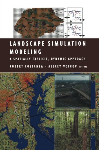 Landscape Simulation Modeling: A Spatially Explicit, Dynamic Approach (Modeling Dynamic Systems)