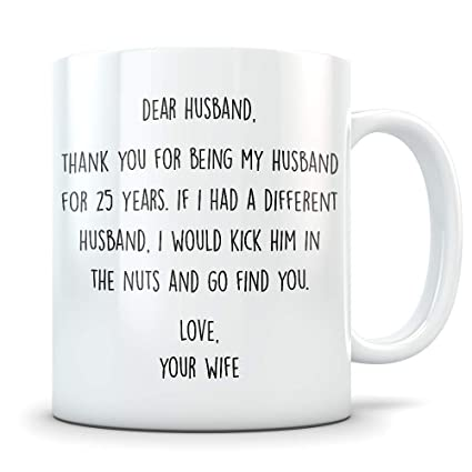 d18e1fdf 25th Anniversary Gift for Men - Funny 25 Year Wedding Anniversary for Him -  Best Marriage