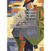Dictionnaire de la guerre et de la paix (Quadrige dicos poche) (French Edition)