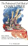 Professional Chef's Book of Charcuterie, Mueller, Tina, 0442264259