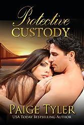 Protective Custody (English Edition)