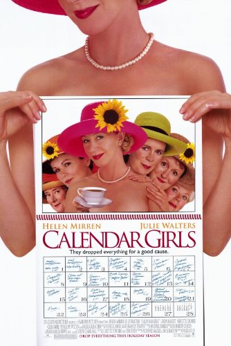 Calendar Girls Poster Movie 11 X 17 In 28cm X 44cm John Alderton