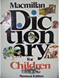 Macmillan Dictionary for Children, Macmillan Publishing Company Staff, 002578790X
