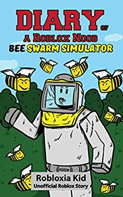 Diary Of A Roblox Noob Bee Swarm Simulator Audiobook By En0xi0epe Oasm
