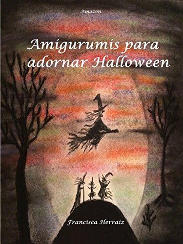 Amigurumis para adornar Halloween (Spanish