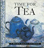 Time For Tea (Helen Exley Gift Books)