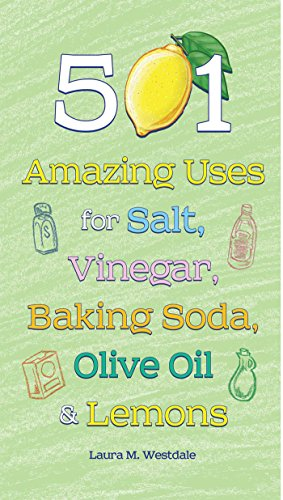 501 Amazing Uses for Salt, Vinegar, Baking Soda, Olive Oil and - Soda Vinegar Baking