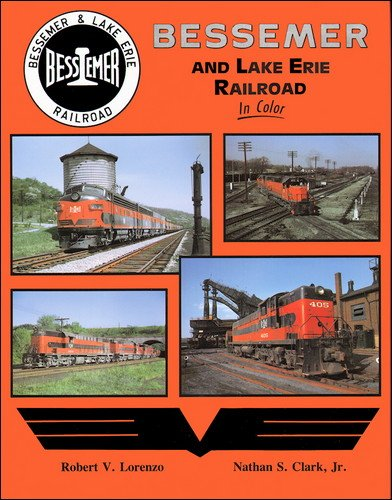 Bessemer and Lake Erie Railroad in Color