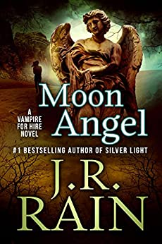 Moon Angel (Vampire for Hire Book 14) by [Rain, J.R.]
