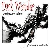 Dark Wonder, Stephanie Kaashe, 1497303966