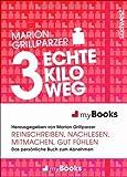 myBook – 3 echte Kilo weg: Das persönliche Buch zum Abnehmen: reinschreiben, nachlesen, mitmachen, gut fühlen
