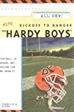 Kickoff to Danger (The Hardy Boys #170)