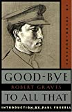 Good-Bye to All That: An Autobiography (Anchor Books)