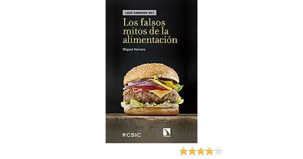 Los falsos mitos de la alimentación (¿Qué Sabemos de? nº 93) eBook: Miguel Herrero: Amazon.es: Tienda Kindle