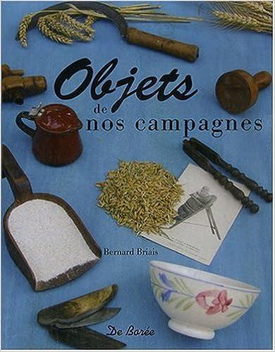 Livres Objets de Nos Campagnes pdf epub