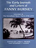 Early Journals and Letters of Fanny Burney : Volume III the Streatham Years: 1778-1779, Troide, 0773511903