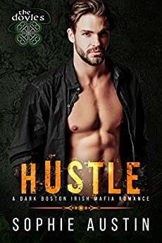 99¢ - Hustle: The Doyles: A Boston Irish Mafia Romance