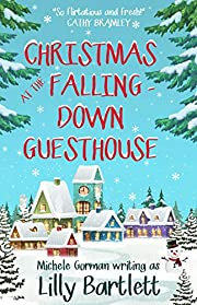 Christmas at the Falling-Down Guesthouse: The funny feel good romantic comedy full of love and family