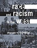 Race and Racism in the West 2nd Edition