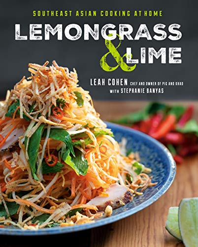 Book Cover: Lemongrass and Lime: Southeast Asian Cooking at Home