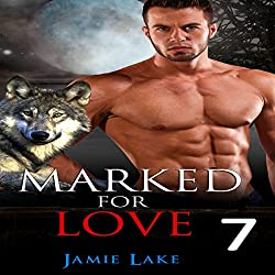 Marked for Love: Episodes 7