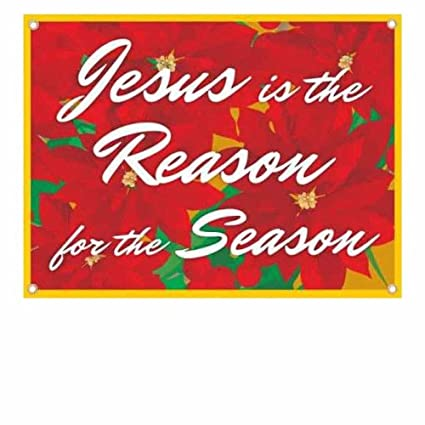 Christmas Banner Jesus Is The Reason For Season Outdoor