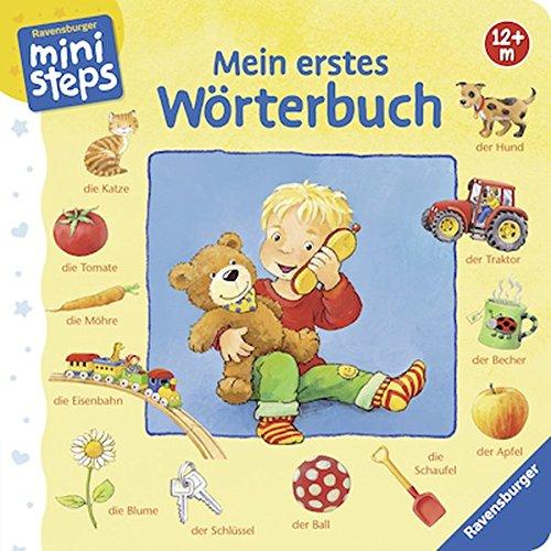 Mein erstes Wörterbuch: Ab 12 Monaten (ministeps Bücher) Pappbilderbuch – 1. Juni 2007 Katja Senner Ravensburger Buchverlag 3473315850 Für Babys ab 12 Monaten