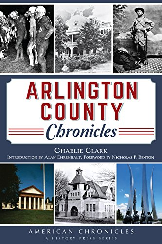 Arlington County Chronicles (American Chronicles)