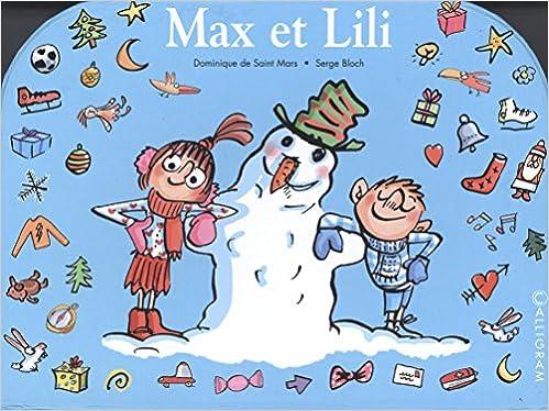 Livre gratuits Ma petite valise Max et Lili : Max et Lili fêtent Noël en famille ; Max et Lili ont des pouvoirs magiques ; Max et Lili vont chez Papy et Mamie pdf epub