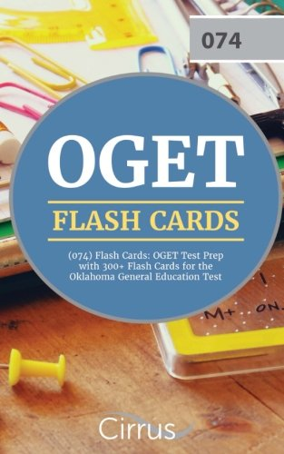 OGET (074) Flash Cards: OGET Test Prep with 300+ Flash Cards for the Oklahoma General Education Test