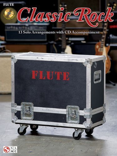Hal Leonard Classic Rock Flute (Classic Rock: for Flute by Hal Leonard Corp. (2010-04-01))