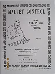 Mallet Control for the Xylophone (Marimba, Vibraphone, Vibraharp)