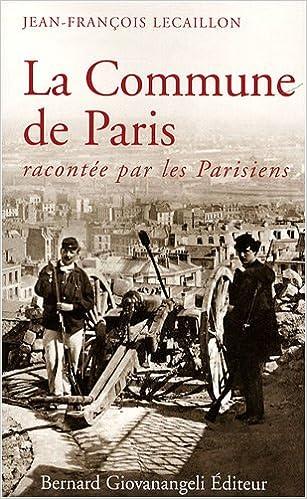 Téléchargement La Commune de Paris : Racontée par les Parisiens epub pdf