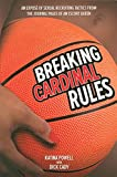 Breaking Cardinal Rules: An Expose of Sexual Recruiting Tactics from the Journal Pages of an Escort Queen