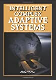 Intelligent Complex Adaptive Systems, Ang Yang and Yin Shan, 1599047179